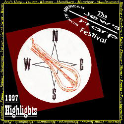 North American Jew's Harp Festival - 1997 Highlights